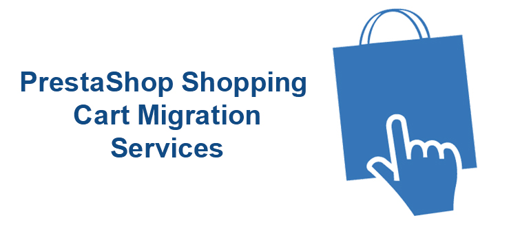 Plan out PrestaShop Shopping cart migration smoothly with our services | Velsof
