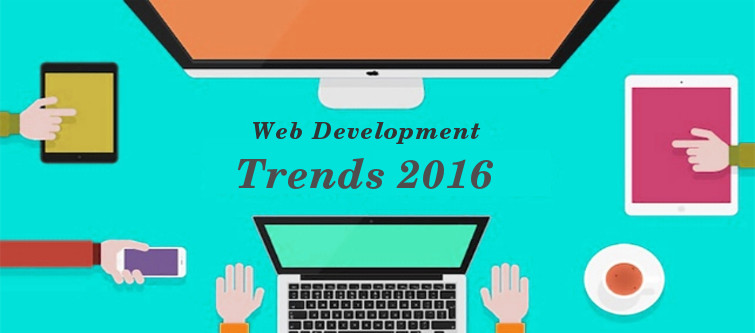 Watch out these 6 web development trends for 2016 | Velsof