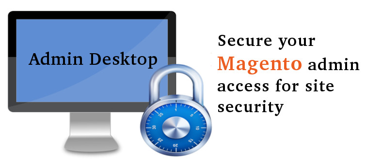 How can you save your Magento site from malware attacks?Providing admin desktop related security | Velsof