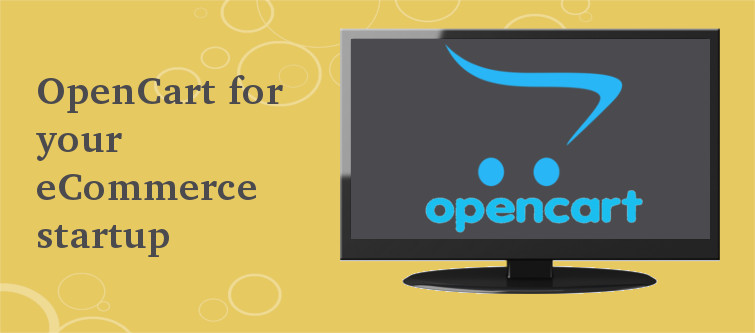 Why should you choose OpenCart for your eCommerce startup? | Velsof