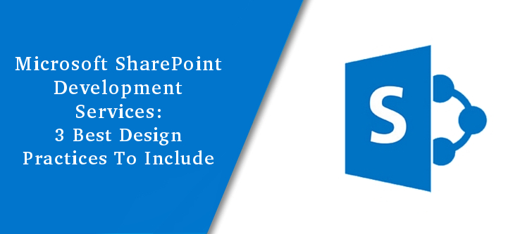 Microsoft SharePoint Development services: 3 Best design practices to include | Velsof