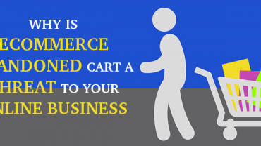 Why is eCommerce Abandoned cart a threat to your online business | Velsof