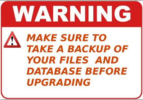 Make sure of take a backup of your files and database before upgrading
