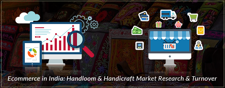 Handloop and Handcrafted eCommerce Market Research
